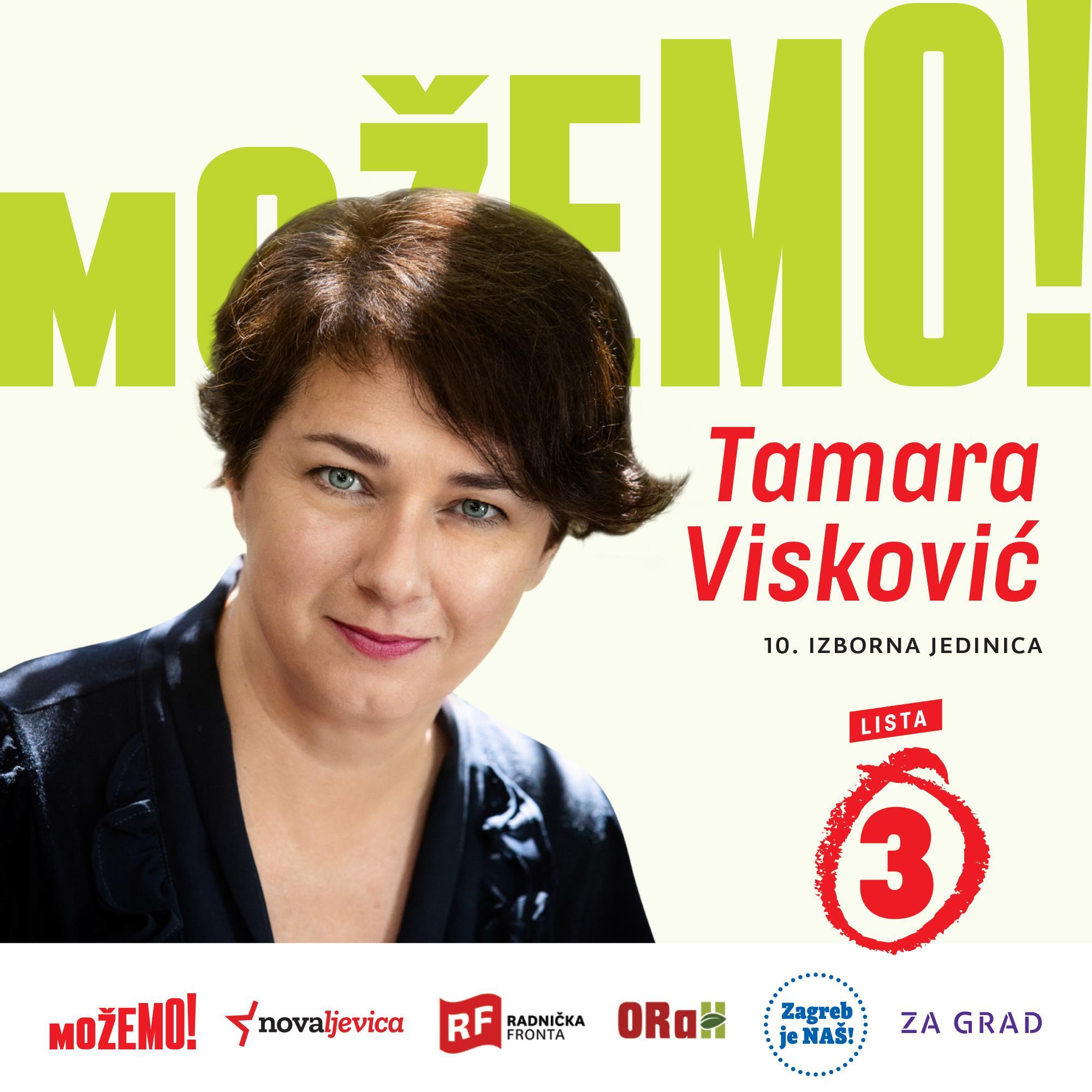 Nositeljica naše liste u 10. izbornoj jedinici je Tamara Visković!