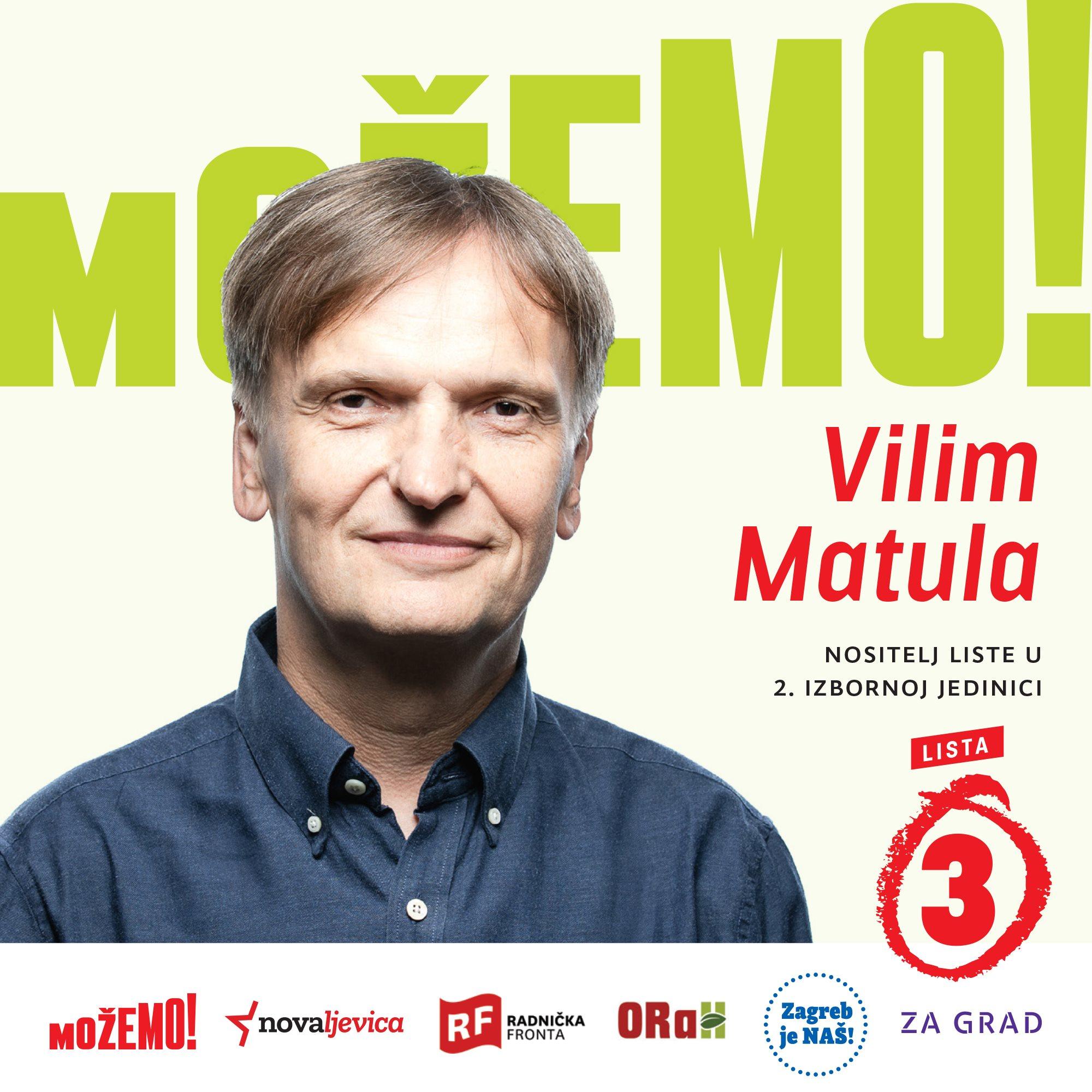 Prvi na našoj listi u 2. izbornoj jedinici je Vilim Matula!