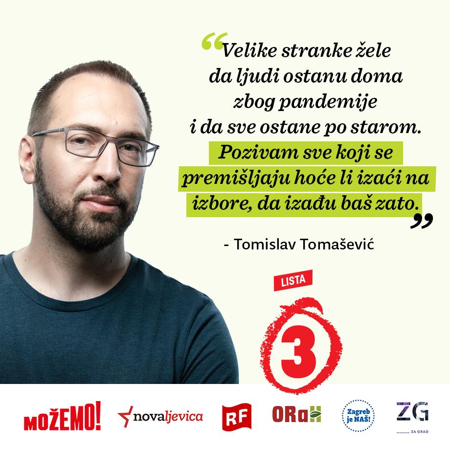 Tomislav Tomašević: Pozivam sve građane da izađu makar iz inata!